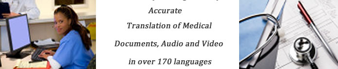 Medical Translation services in 170 languages by Trained Medical Interpreters